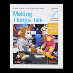 Making Things Talk – 2nd Edition